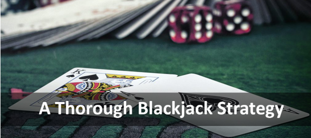 A Thorough Blackjack Strategy
